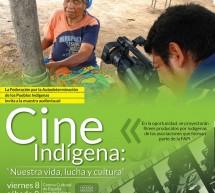 """Integrantes de la FAPI invitan a la muestra audiovisual denominada: """"Cine Indígena: nuestra vida, lucha y cultura"""""""