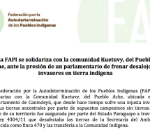 La FAPI se solidariza con la comunidad Kuetuvy, del Pueblo Ache, ante la presión de un parlamentario de frenar desalojo de invasores